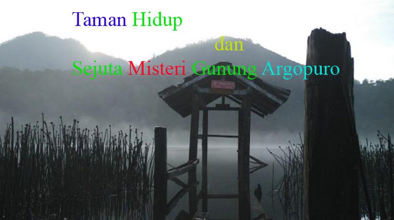 Misteri Gunung Argopuro