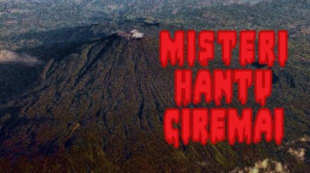 Menyimak Kisah Misteri Gunung Ciremai Yang Populer